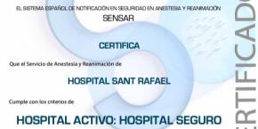 L'Hospital Sant Rafael revalida la certificació d'Hospital Actiu, Hospital Segur